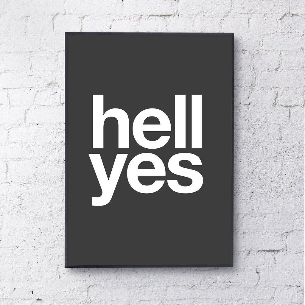 Typography Art Print Hell Yes Black Love Frankie