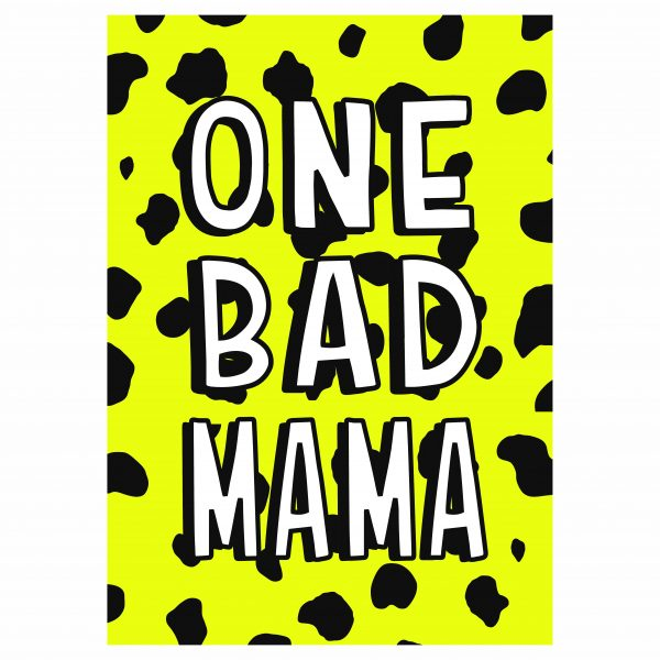 Typography Print One Bad Mama in Yellow