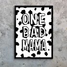 One Bad Mama Typography Print