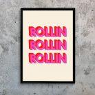 Rollin' Typographic art print