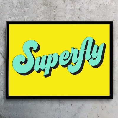 Superfly Typography art print