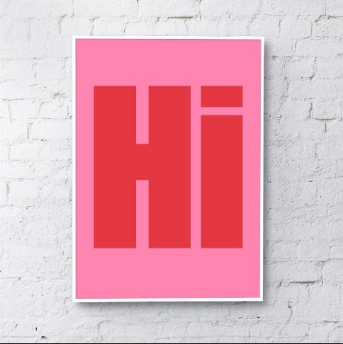 Hi Typography art print - Pink