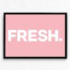 Typographic Art Print - Pinky Fresh.