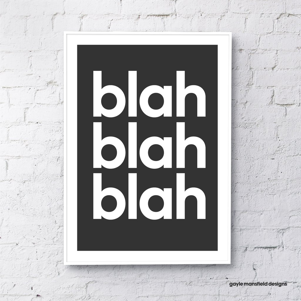 Blah Blah Blah Typography Art Print In Black Love Frankie