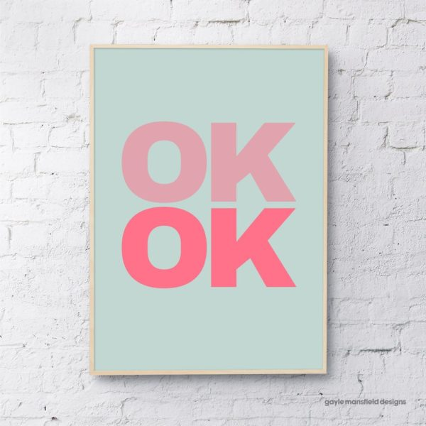 OK OK Art Print Poster in Duck Egg & Pink