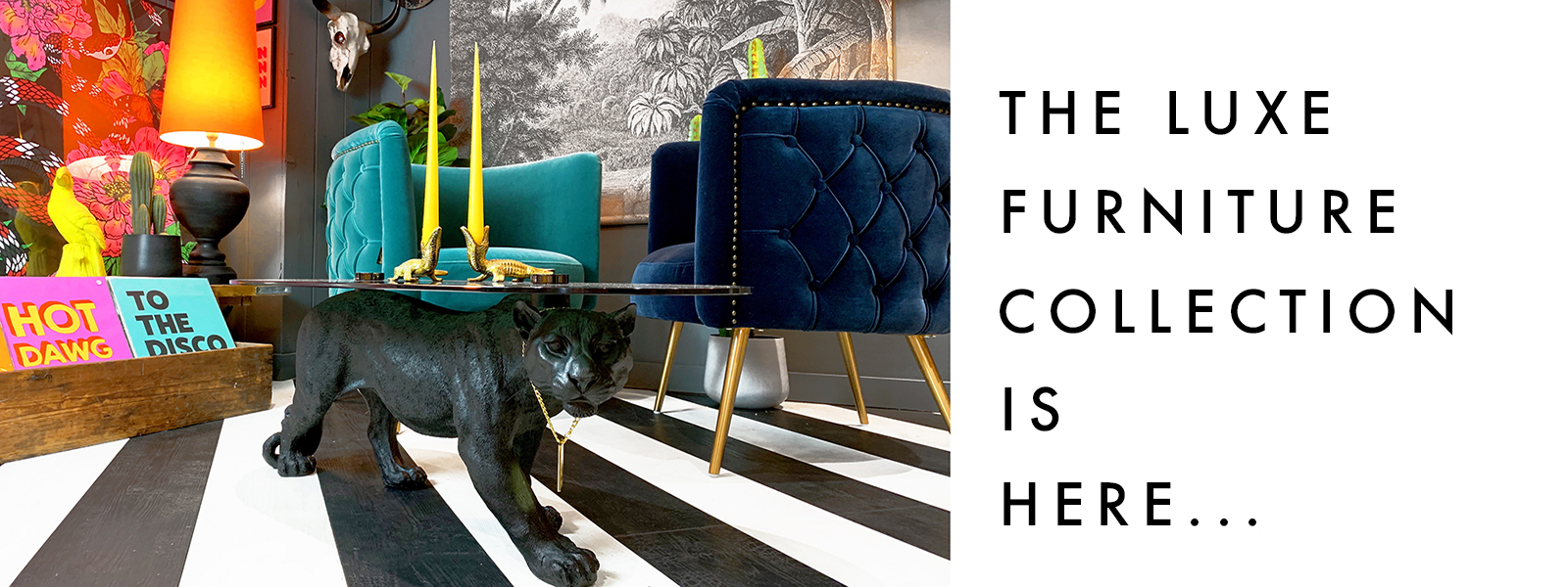 Luxe Furniture Collection available at Love Frankie