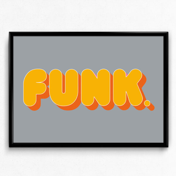 Funk - Music Inspired Typography Poster