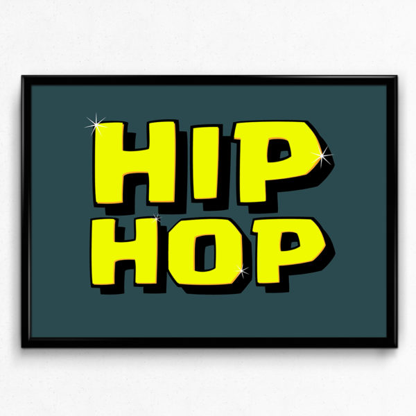 Hip Hop - Music Typography Poster