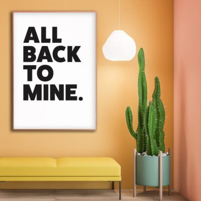 White All Back To Mine Typography Print