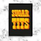 Old Skool Sugar Tits Typography Art Print