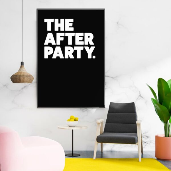 The After Party Typography Art Print