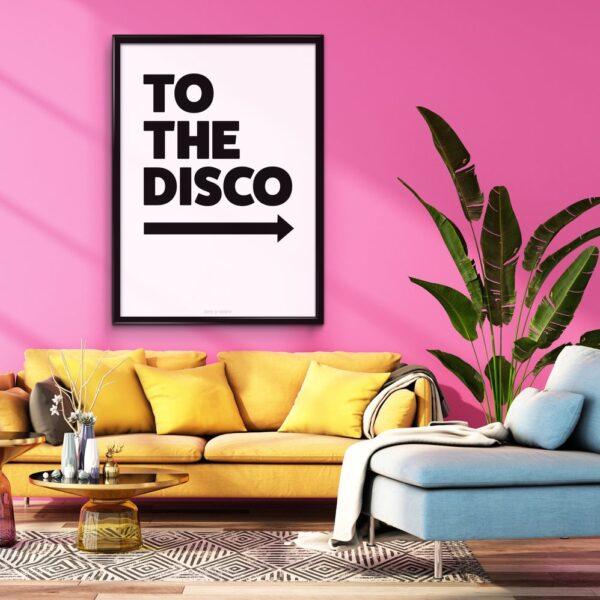 To The Disco White Typography Art Print
